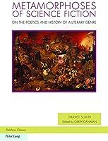Metamorphoses Of Science Fiction: On The Poetics