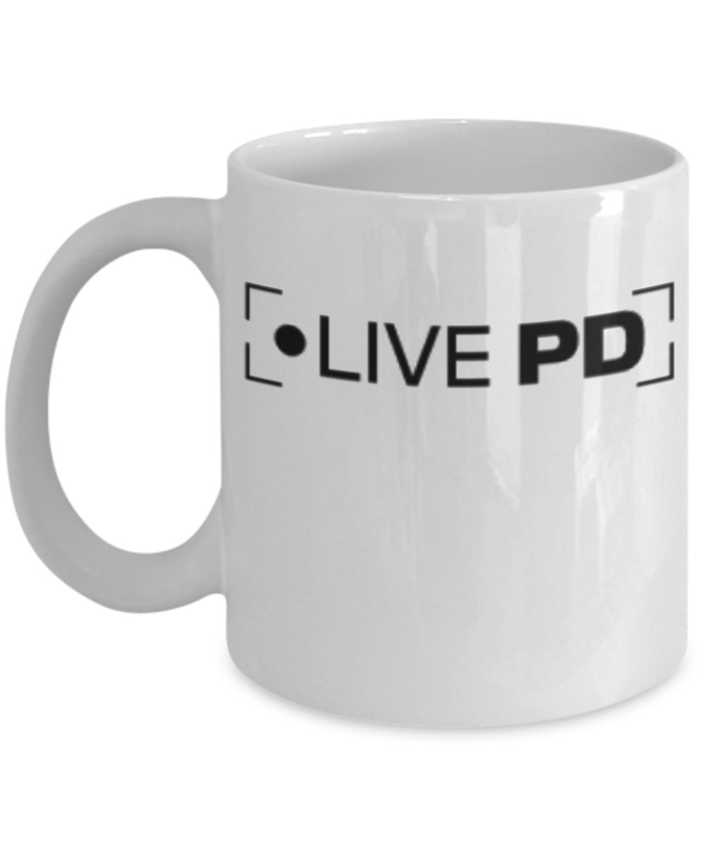 Live PD Mug (White) 11oz Live PD Coffee Mug - Live PD A&E Mug Gift Merchandise - Perfect Gift For Live PD Fan - Live PD Cup Trinkets and Novelty