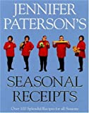 Jennifer Patterson's Seasonal Recipes, Jennifer Patterson, 0747276196