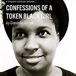 Confessions of a Token Black Girl
