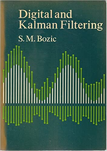 Digital and Kalman filtering: An introduction to discrete-time