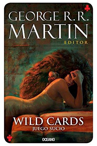 Wild cards 5: Juego sucio