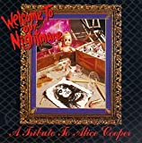 Search : Welcome to Our Nightmare: A Tribute to Alice Cooper