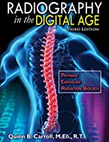 Radiography in the Digital Age, 3rd Edition Front Cover