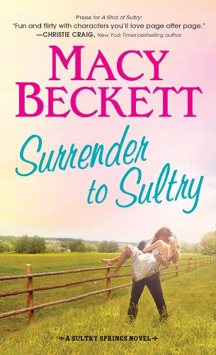 Surrender to Sultry (Sultry Springs Book - Macys Texas In