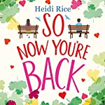 So Now You're Back | Heidi Rice