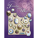 Painted Porcelain Jewelry and Buttons: Identification & Value Guide