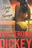 Dying for Revenge (Gideon Trilogy, Book 3)