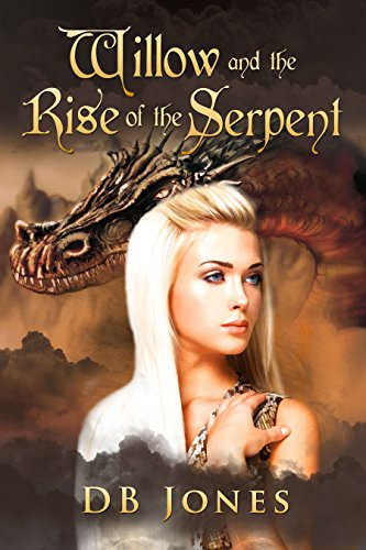 Willow and the Rise of the Serpent (Willow of Endless Waters Book 2)
