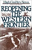 img - for Reopening the Western Frontier book / textbook / text book
