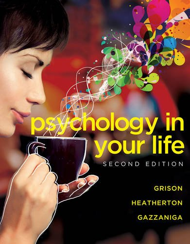 Psychology in Your Life (Second Edition) PDF