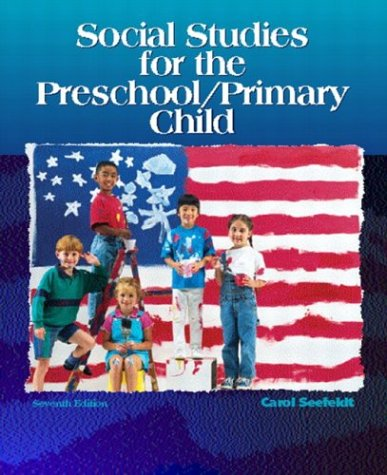 Social Studies for the Preschool/Primary Child (7th Edition)