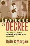 Governance by Decree, Ruth P. Morgan, 0700613072