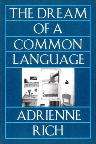 The Dream of a Common Language: Poems 1974-1977 by Unknown