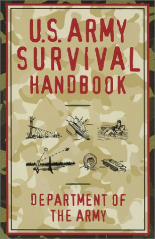 u s army survival handbook department of the army 9781585745562 rh amazon com army survival manual fm 21-76 army survival manual fm 21-76