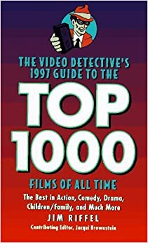 Book The Video Detective's 1997 Guide to the Top 1000 Films of All Time by Jim Riffel (1997-04-03)
