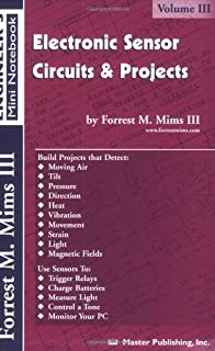 Science and Communication Circuits & Projects: Forrest M. Mims III ...