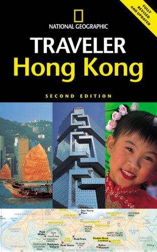 National Geographic Traveler: Hong Kong, 2d Ed.