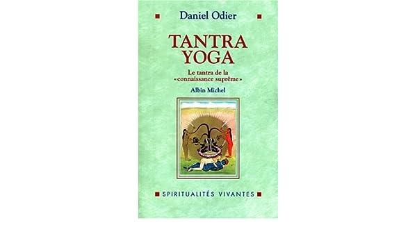 Tantra yoga - le tantra de la connaissance supreme ...