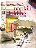 img - for Beautiful Napkin Folding book / textbook / text book