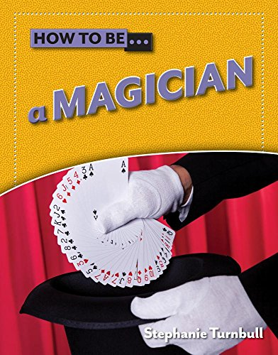 How to Be A Magician by Smart Apple Media