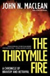 The Thirtymile Fire: A Chronicle of B...