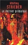 Le Dernier Prédateur par Strieber