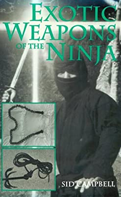 Exotic Weapons Of The Ninja