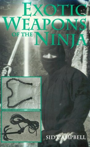 Exotic Weapons (Exotic Weapons Of The Ninja)