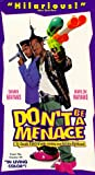 Don't Be A Menace To South Central While Drinking Your Juice in the Hood [VHS]