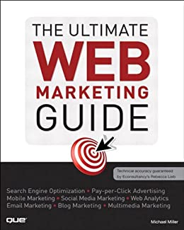 The Ultimate Web Marketing Guide by [Miller, Michael]