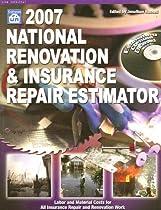 2007 National Renovation & Insurance Repair Estimator (National Renovation and Insurance Repair Estimator)