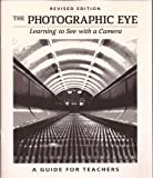 The Photographic Eye TE, M. O'Brien and N. Sibley, 0871922843