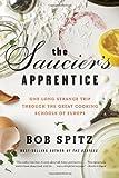 The Saucier's Apprentice, Bob Spitz, 0393335380