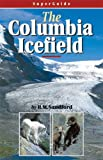 The Columbia Icefield, Robert William Sandford, 1897522371