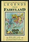 Legends of Fairyland, Holme Lee, 0517662140