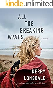 All the Breaking Waves: A Novel
