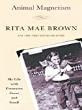 Animal Magnetism, Rita Mae Brown, 1410425207