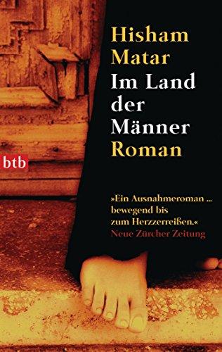 Im Land der Männer: Roman (German Edition) (Hisham Matar In The Country Of Men)