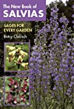 The New Book of Salvias, Betsy Clebsch, 0881925608