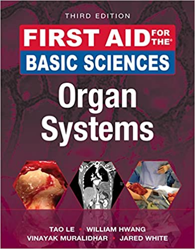 First aid for the basic sciences organ systems third edition first aid for the basic sciences organ systems third edition first aid series 3rd edition kindle edition fandeluxe Images