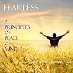 Fearless: The 7 Principles of Peace of Mind | Brenda Shoshanna