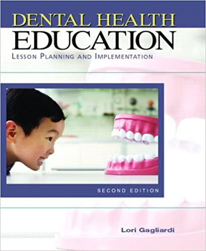 Book Dental Health Education: Lesson Planning and Implementation (Gagliardi, Dental Health Education)