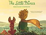 img - for The Little Prince Read-Aloud Storybook: Abridged Original Text book / textbook / text book