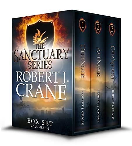 The Sanctuary Series, Books 1-3: Defender, Avenger and Champion by [Crane, Robert J.]