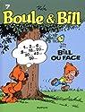 Boule et Bill, tome 7 : Bill ou face par Roba