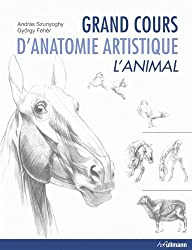 Grand cours d'anatomie artistique : L'animal
