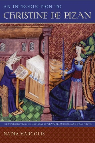 An Introduction to Christine de Pizan (New Perspectives on Medieval Literature: Authors and Traditions) by Nadia Margolis (2012-05-17)
