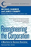 Reengineering the Corporation( A Manifesto for Business Revolution)[REENGINEERING THE CORP][Paperback]
