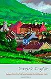 An Irish Country Village, Patrick Taylor, 0765316242